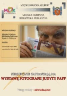 Zaproszenie na wystawę fotograficzną Judyty Papp.