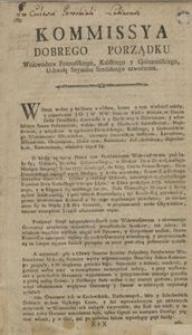 Kommissya Dobrego Porządku Woiewodzw Poznańskiego, Kaliskiego y Gnieznińskiego [!] Uchwałą Seymiku Sredzkiego utworzona.