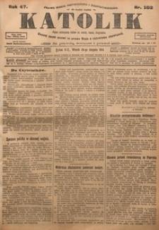 Katolik, 1914, R. 47, nr 102