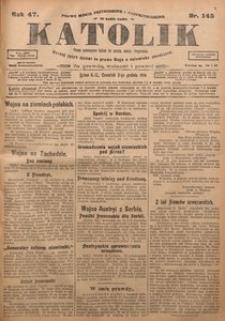 Katolik, 1914, R. 47, nr 145