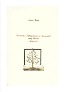 Biblioteka Pedagogiczna w Jaworznie. Zarys historii. 1957-2007