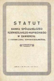 Statut Banku Spółdzielczego Rzemieślniczo-Kupieckiego w Zawierciu. Z ogranczoną odpowiedzialnością
