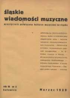 Śląskie Wiadomości Muzyczne, 1939, R. 3, nr 3