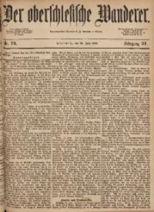 Der Oberschlesische Wanderer, 1878, Jg. 51, Nr. 73