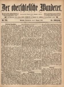 Der Oberschlesische Wanderer, 1882, Jg. 55, Nr. 181