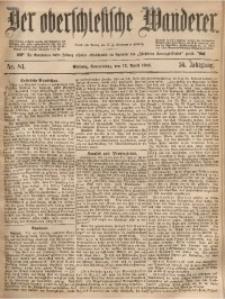 Der Oberschlesische Wanderer, 1883, Jg. 56, Nr. 84