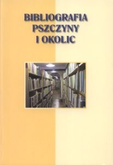 Bibliografia Pszczyny i okolic