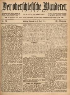 Der Oberschlesische Wanderer, 1884, Jg. 57, Nr. 84