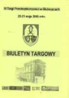 III Targi Przedsiębiorczości Głubczyce 2005 : biuletyn targowy.