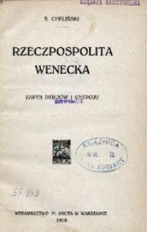 Rzeczpospolita wenecka. Zarys dziejów i ustroju