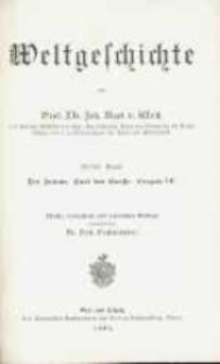 Weltgeschichte. Band 4, Der Islam. Karl der Grosse : Gregor VII.