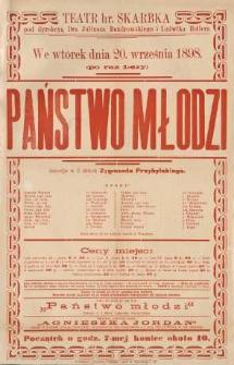 Państwo młodzi. Komedya w 3 aktach przez Zygmunta Przybylskiego. (24/VIII 98)