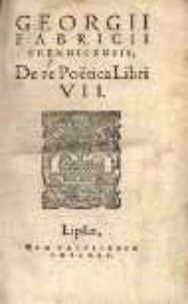 De re Poëtica libri VII