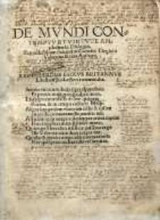 De mundi contemptu et virtute amplectenda dialogus. Suppellectilium fasciculus carmine elegiaco [...]