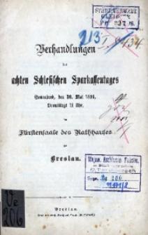 Verhandlungen des 8. Schlesischen Sparkassentages. Sonnabend, den 30 Mai 1896, [...] zu Breslau