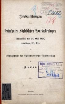 Verhandlungen des 16. Schlesischen Sparkassentages. Sonnabend, den 28. Mai 1904, [...] zu Breslau