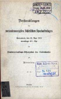 Verhandlungen des 22. Schlesischen Sparkassentages. Sonnabend, den 21. Mai 1910, [...] zu Breslau