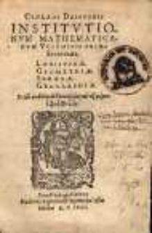 Institutionum mathematicarum voluminis primi erotemata logisticae, geometriae, sphaerae, geographiae [...]