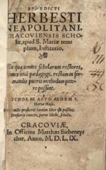 Cracoviensis scholae, apud S[anctae] Mariae templum, institutio [...]