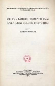 De Plutarchi scriptorum iuvenilium colore rhetorico