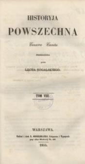 Historyja powszechna Cezara Cantu. T. 8