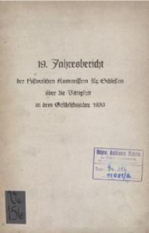 19. Jahresbericht über die Tätigkeit der historischen Kommission für Schlesien in dem Geschäftsjahre1939
