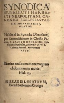 Synodica oratio habita in Synodo Dioecesana per Adamum Konarski episcopum Posnaniensem convocata ad VII. Calendas Novemb[ris] 1564
