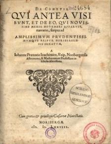 De cometis, qui antea visi sunt et de eo, qui novissime mense Novembri apparvit, narratio [...]