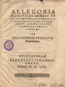 Alegoria margariti gemmae et Ecclesiae carmine reddita ac dedicata [...] Stanislao comiti a Gorca