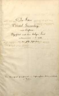 Des Ritters Conrad Grunemberg aus Constanz Pilgerfahrt nach dem heiligen Land unternommen i[m] J[ahr] 1486 von ihm selbest beschrieben