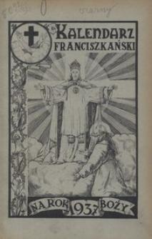 Kalendarz Franciszkański. Na rok bożyjubileuszowy 1937, R. 4
