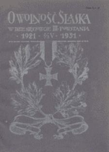 O wolność Śląska. W dziesięciolecie III. Powstania 1921 2/3. V. 1931. Pamiętnik wydany przez Komitet Uroczystości