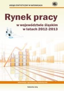 Rynek pracy w województwie śląskim w latach 2012-2013