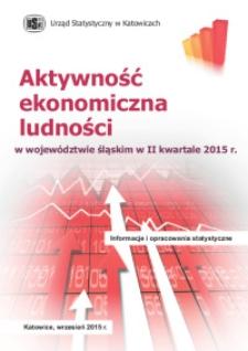 Aktywność ekonomiczna ludności w województwie śląskim w 2 kwartale 2015 r.
