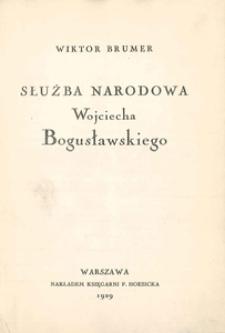 Służba narodowa Wojciecha Bogusławskiego