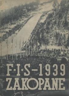 Narciarskie Mistrzostwa Świata. Zawody F. I. S. Zakopane, 11-19 II 1939