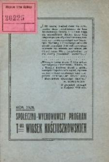 Społeczno-wychowawczy program T-wa Wiosek Kościuszkowskich. Rok 1926