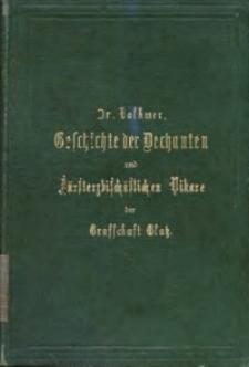 Geschichte der Dechanten und Fürsterzbischöflichen Vikare der Grafschat Glatz