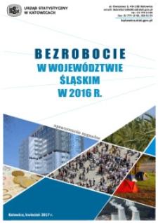 Bezrobocie w Województwie Śląskim w 2016 R.
