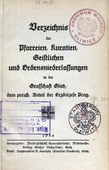 Verzeichnis der Pfarreien, Kuratien, Geistlichen und Ordensniederlassungen in der Grafschaft Glatz, dem preuss. Anteil der Erzdiözese Prag. 1937