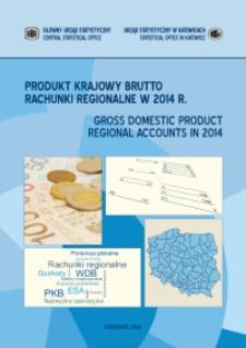 Produkt Krajowy Brutto. Rachunki regionalne w 2014 r.