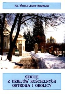 Szkice z dziejów kościelnych Ostroga i okolicy.