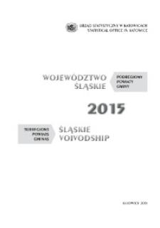 Województwo Śląskie. Podregiony, powiaty, gminy. 2015