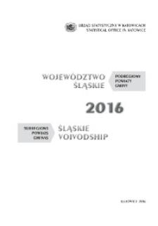 Województwo Śląskie. Podregiony, powiaty, gminy. 2016