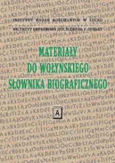 Materiały do Wołyńskiego Słownika Biograficznego : A.