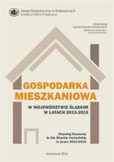 Gospodarka mieszkaniowa w województwie śląskim w latach 2013-2015