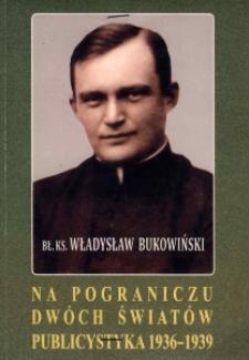 Na pograniczu dwóch światów : publicystyka 1936-1939.