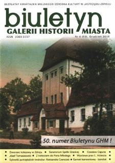 Biuletyn Galerii Historii Miasta, 2018, nr 4 (50
