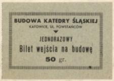 Jednorazowy bilet wejścia na budowę