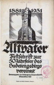 Altvater 1881-1931. Festschrift zur 50-Jahrfeier des Sudetengebirgsvereins